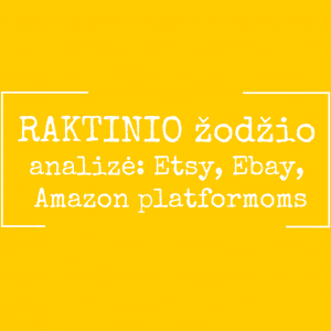 raktinio zodzio analize - seo etsy ebay amazon