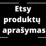 Etsy produktų SEO aprašymas